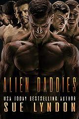 Alien Daddies: A Sci-Fi Reverse Harem Romance Kindle Edition
