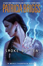 Cover image of Smoke Bitten by Patricia Briggs