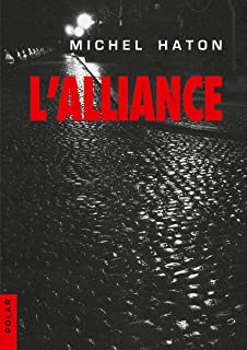 L'Alliance (French Edition)