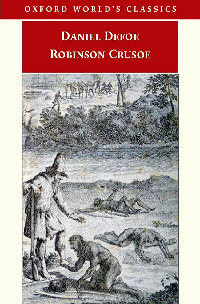 提案矛盾する瞑想Robinson Crusoe (Oxford World's Classics) (English Edition)