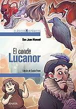 El conde Lucanor (selección) (CLÁSICOS - Clásicos Hispánicos) (Spanish Edition)