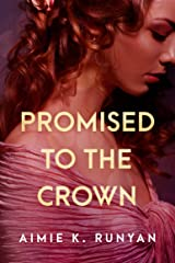 Promised to the Crown (Daughters of New France Book 1) Kindle Edition