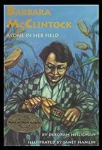 Barbara McClintocK: Alone in Her Field