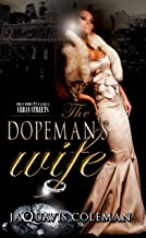 The Dopeman's Wife (The Dopefiend Trilogy Book 1)