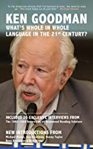 What's Whole in Whole Language in the 21st Century?