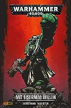 Warhammer 40,000, Band 1 - Mit eisernem Willen (German Edition)