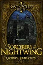 Sorcerers of the Nightwing (The Ravenscliff Series Book 1)