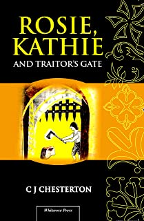 Rosie, Kathie and Traitor's Gate