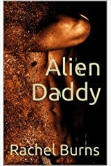 Alien Daddy Kindle Edition