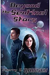 Beyond the Sentinel Stars (Nearspace Book 3) Kindle Edition