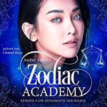 Die Diplomatie der Waage: Zodiac Academy 9