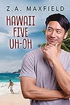 Hawaii Five Uh-Oh (Plummet to Soar Book 2)