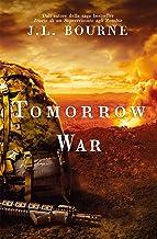 J.L. BOURNE - TOMORROW WAR - J