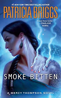 Smoke Bitten (A Mercy Thompson Novel)