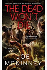 The Dead Won't Die (Deadlands Book 2) Kindle Edition