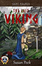 Saint Magnus, The Last Viking (God's Forgotten Friends: Lives of Little-known Saints Book 1)