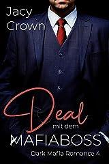 Deal mit dem Mafiaboss (Dark Mafia Romance 4) (German Edition) Format Kindle