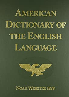 American Dictionary of the English Language (1828 Facsimile Edition)