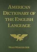 American Dictionary of the English Language (1828 Facsimile Edition)