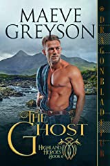 The Ghost (Highland Heroes Book 6) Kindle Edition