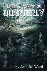 Creepy Campfire Quarterly Kindle Edition