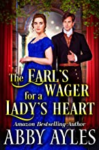 The Earl's Wager for a Lady's Heart: A Clean & Sweet Regency Historical Romance Novel (English Edition)