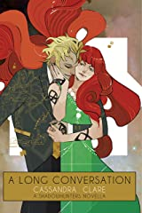 A Long Conversation (The Shadowhunter Chronicles) Kindle Edition
