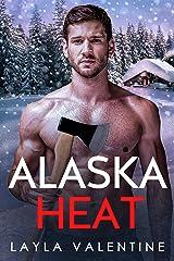 Alaska Heat - A Single Dad Romance (West Coast Players Book 2) Kindle Edition
