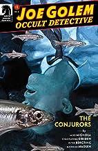 Joe Golem: Occult Detective—The Conjurors #1