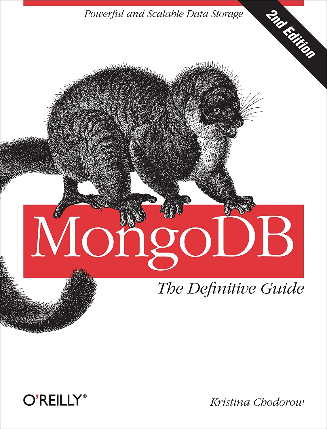 最大化する調子情熱MongoDB: The Definitive Guide: Powerful and Scalable Data Storage (English Edition)