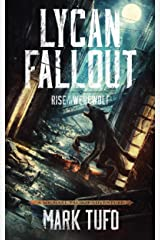 Lycan Fallout: Rise Of The Werewolf: A Michael Talbot Adventure Kindle Edition