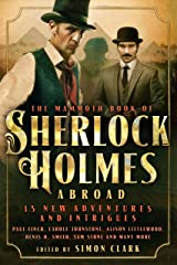 Mammoth Book Of Sherlock Holmes Abroad Kindle Edition