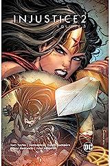 Injustice 2 (2017-2018) Vol. 5 Kindle Edition