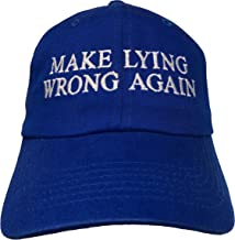 Make Lying Wrong Again - Embroidered Ball Cap