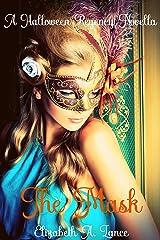 The Mask (A Halloween Regency Novella): A Holiday Romance Kindle Edition