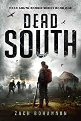 Dead South: A Post-Apocalyptic Zombie Thriller (Dead South Book 1) Kindle Edition