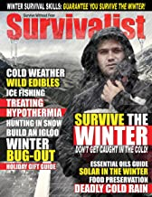 Survivalist Magazine Issue #14 - Surviving The Winter