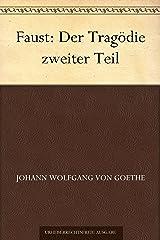 Faust: Der Tragödie zweiter Teil (German Edition) eBook Kindle