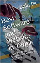 Best Software and Website in Tamil: Useful software and Websites for Kids and Students (Part 1) (Tamil Edition)
