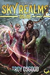 Silver Peak: (Sky Realms Online Book 2): A LitRPG Series Kindle Edition