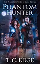 Phantom Hunter: The Phantom Chronicles, Book 2