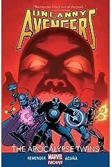 Uncanny Avengers Vol. 2: The Apocalypse Twins Kindle Edition