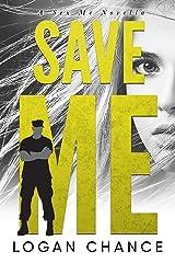 Save Me (The Me Series Book 3) Kindle Edition