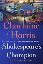 Shakespeare's Champion: A Lily Bard Mystery (Lily Bard Mysteries Book 2)
