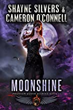 Moonshine: Phantom Queen Book 11 - A Temple Verse Series (The Phantom Queen Diaries)