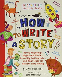How to Write a Story: A brilliant and fun story writing book for all those learning at home