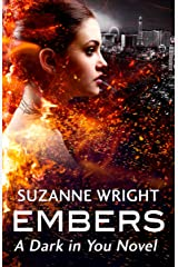 Embers (The Dark in You) Kindle Edition