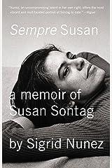Sempre Susan: A Memoir of Susan Sontag Kindle Edition