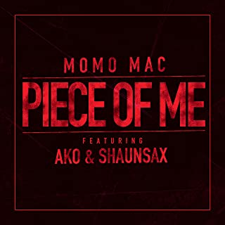 Piece of Me (feat. Äko & Shaun Sax) [Explicit]
