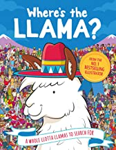Where's the Llama?: A Whole Llotta Llamas to Search and Find (Search and Find Activity Book 3) (English Edition)